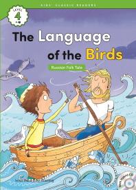 The Language of the Birds(Russian Folk Tale)(CD1장포함)(Kids Classic Readers Level 4-7)