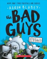 [해외]The Bad Guys in Attack of the Zittens (the Bad Guys #4), 4 (Paperback)