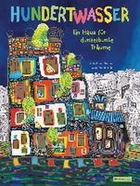 [해외]Hundertwasser: Ein Haus fuer dunkelbunte Traeume