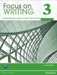 Focus on Writing 3, (Student Book)