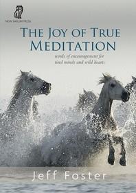 The joy of True Meditation
