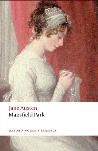 Mansfield Park (Oxford World Classics) (New Jacket)