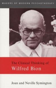 [해외]The Clinical Thinking of Wilfred Bion (Paperback)