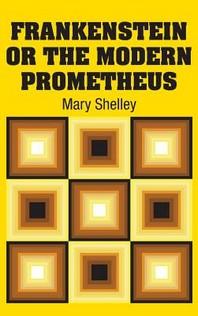 [해외]Frankenstein or the Modern Prometheus (Hardcover)