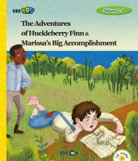 The Adventures of Huckleberry Finn & Marissa's Big Accomplishment(EBS 초목달)(CD1장포함)(Saturn 1-2