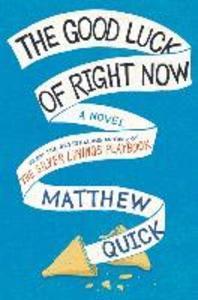 [해외]The Good Luck of Right Now (Hardcover)