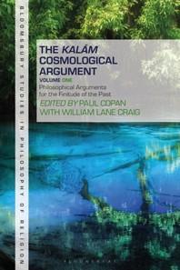 The Kalam Cosmological Argument, Volume 1