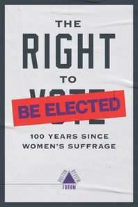 The Right to Be Elected