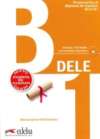 DELE Preparacion al Diploma de Espanol Nivel B1(2013 Edition)