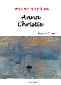 Anna Christie (영어로 읽는 세계문학 406)