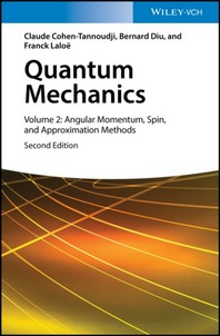 Quantum Mechanics, Volume 2