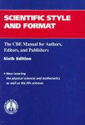 Scientific Style & Format:the Cbe Manual for Authors,Editors