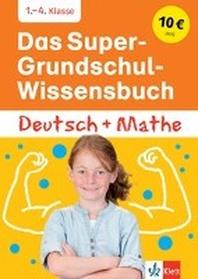 [해외]Das Super-Grundschul-Wissensbuch Deutsch und Mathematik 1. - 4. Klasse