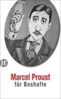 Proust fuer Boshafte