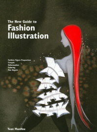 Fashion Illustration(The New Guide to)