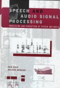 Speech and Audio Signal Processing : Processing and Perception of Speech and Music