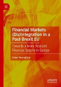 [해외]Financial Markets (Dis)Integration in a Post-Brexit Eu