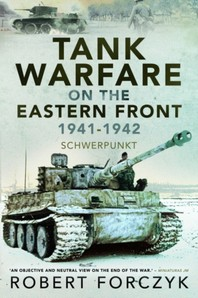[해외]Tank Warfare on the Eastern Front, 1941-1942 (Paperback)