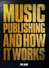 Music Publishing & Its Administration in the Modern Age