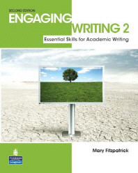 Engaging Writing 2:Essential Skill for Academic Writing