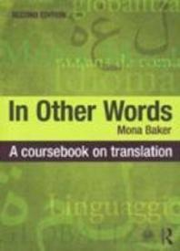 In Other Words: Coursebook on Translation