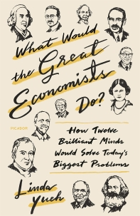 [보유]What Would the Great Economists Do?