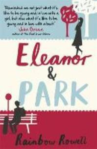 [해외]Eleanor & Park. by Rainbow Rowell (Paperback)