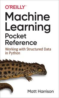 [해외]Machine Learning Pocket Reference (Paperback)