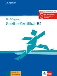 Mit Erfolg zu Goethe B2 neu. ?bungsbuch