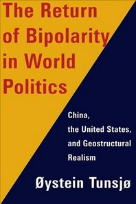 [해외]The Return of Bipolarity in World Politics
