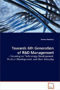 Towards 6th Generation of R&d Management