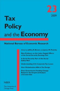 Tax Policy and the Economy, Volume 23, Volume 23