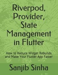 Riverpod, Provider, State Management in Flutter