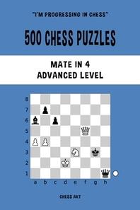 [해외]500 Chess Puzzles, Mate in 4, Advanced Level