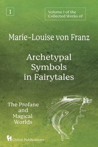 [해외]Volume 1 of the Collected Works of Marie-Louise von Franz (Paperback)