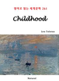 Childhood (영어로 읽는 세계문학 261)