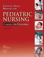 [해외]Clinical Skills Manual for Pediatric Nursing (Paperback)