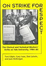 On Strike for Respect