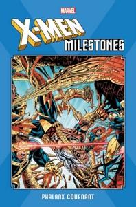 X-Men Milestones