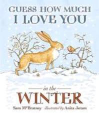[해외]Guess How Much I Love You in the Winter. Written by Sam McBratney (Hardcover)