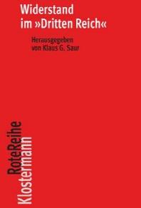 Widerstand Im 'Dritten Reich'