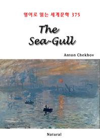 The Sea-Gull (영어로 읽는 세계문학 375)