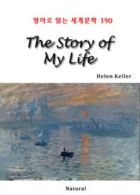 The Story of My Life (영어로 읽는 세계문학 390)