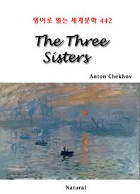 The Three Sisters (영어로 읽는 세계문학 442)