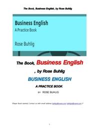 비지니스 영어.The Book, Business English, by Rose Buhlig