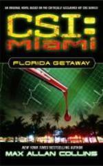 CSI Miami #1: Florida Getaway