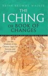 I Ching, Or, Book of Changes