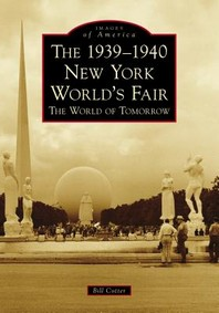 [해외]The 1939-1940 New York World's Fair the World of Tomorrow (Paperback)