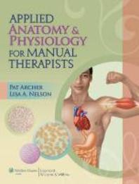 [해외]Applied Anatomy & Physiology for Manual Therapists [With Access Code] (Paperback)