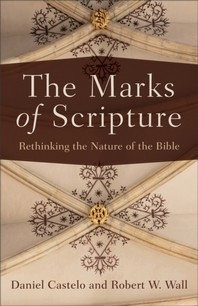 [해외]The Marks of Scripture (Paperback)